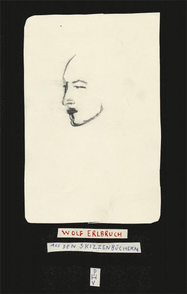 Peter Hammer Verlag Wolf Erlbruch. Aus den Skizzenbüchern