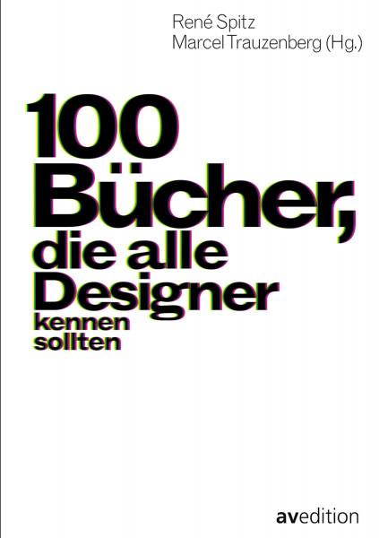 av edition 100 Bücher, die alle Designer kennen sollten