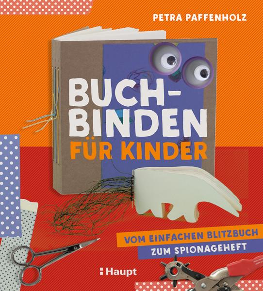Haupt Verlag Buchbinden für Kinder