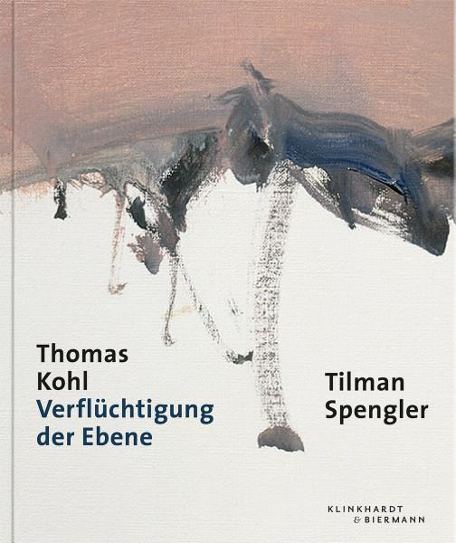 Klinkhardt & Biermann Thomas Kohl. Verflüchtigung der Ebene