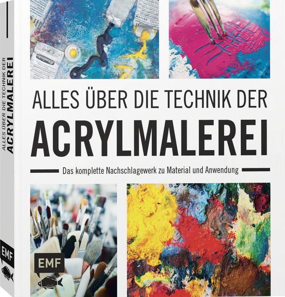 Edition Michael Fischer Alles über die Technik der Acrylmalerei