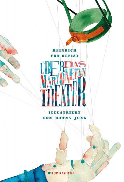 Kunstanstifter Verlag Über das Marionettentheater