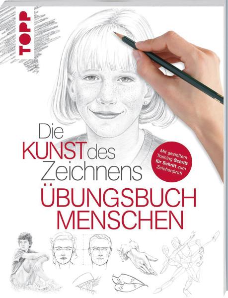 Die Kunst des Zeichnens: Menschen –Übungsbuch   frechverlag