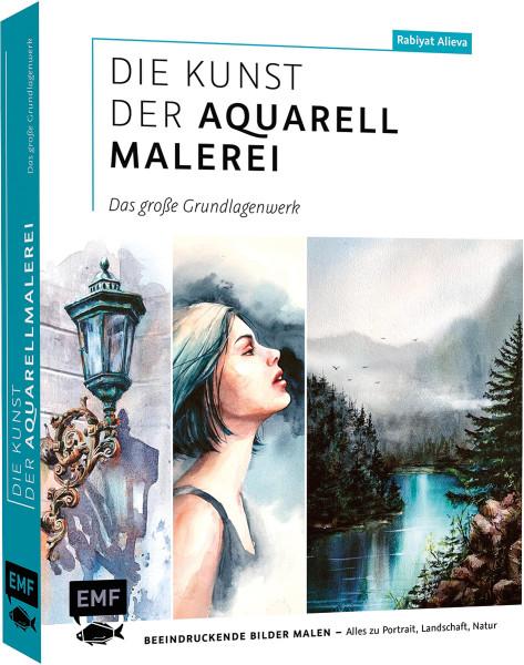 Die Kunst der Aquarellmalerei – das große Grundlagenwerk (Rabiyat Alieva) | EMF Vlg.