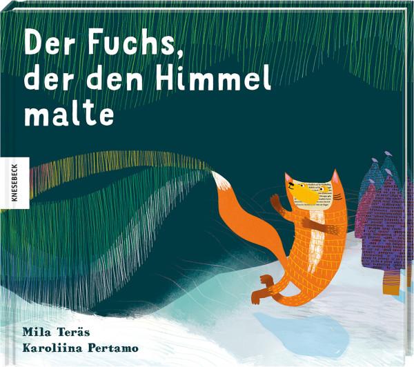 Knesebeck Verlag Der Fuchs, der den Himmel malte