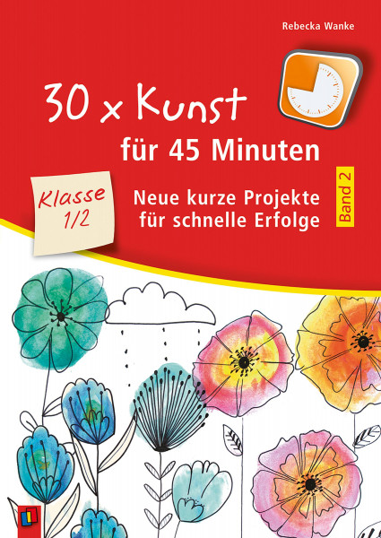 Verlag an der Ruhr 30 x Kunst für 45 Minuten, Klasse 1/2, Band 2