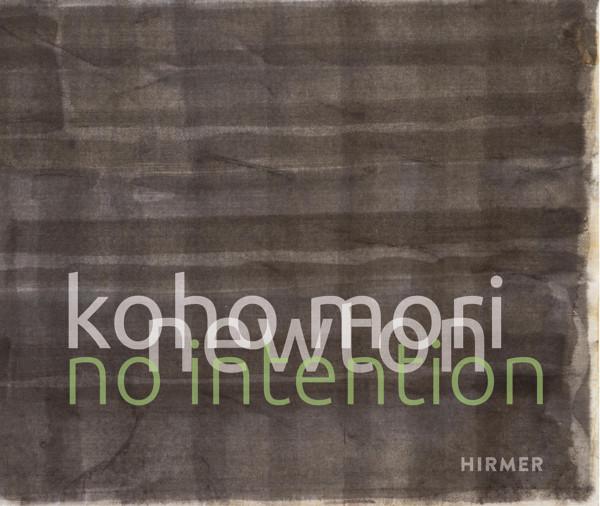 Koho Mori-Newton. No Intention