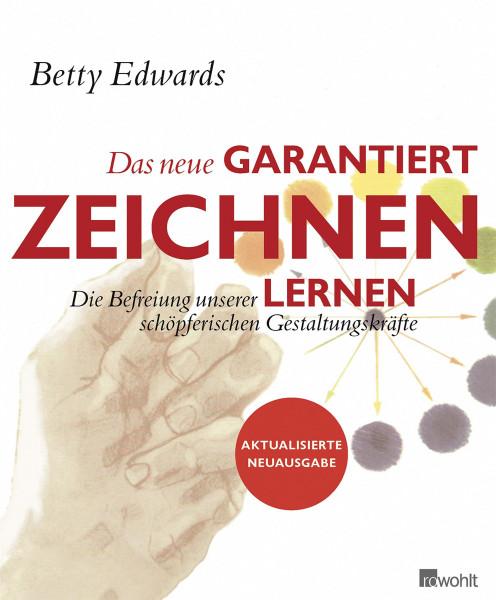 """Das neue """"Garantiert zeichnen lernen"""" (Betty Edwards)   Rowohlt Vlg."""