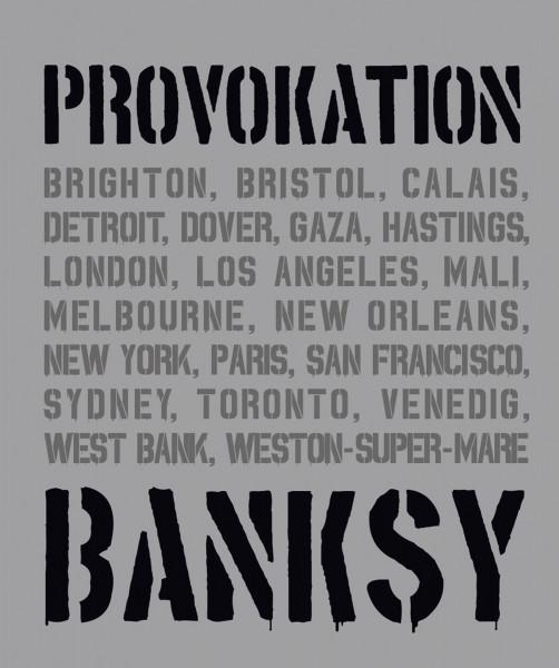 Banksy – Provokation (Xavier Tapies) | Midas Vlg.