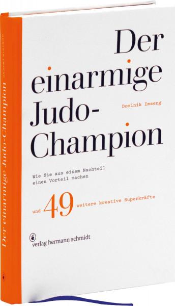 Verlag Hermann Schmidt Der einarmige Judo-Champion