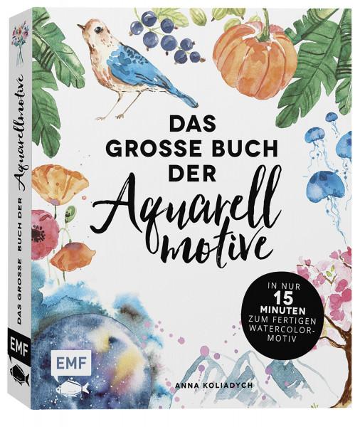 Das große Buch der Aquarellmotive (Anna Koliadych) | Edition Michael Fischer