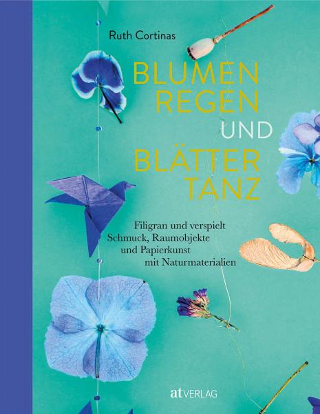 AT Verlag Blumen, Regen und Blättertanz