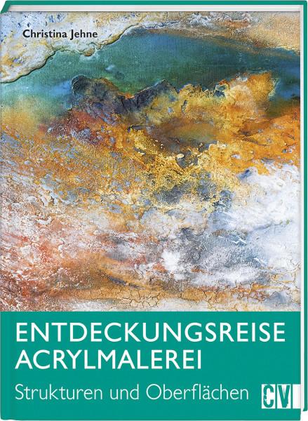 Christophorus Verlag Entdeckungsreise Acrylmalerei