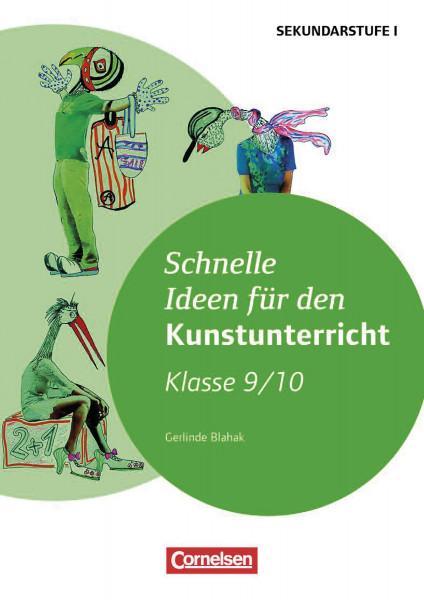 Cornelsen Schnelle Ideen für den Kunstunterricht Klasse 9/10