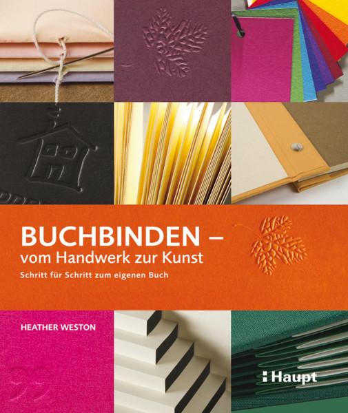Haupt Verlag Buchbinden – vom Handwerk zur Kunst