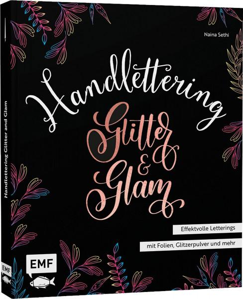 Edition Michael Fischer Handlettering Glitter and Glam – Effektvolle Letterings mit Folien, Glitzerpulver und mehr