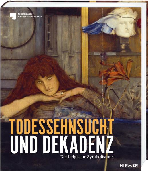 Hirmer Verlag Todessehnsucht und Dekadenz