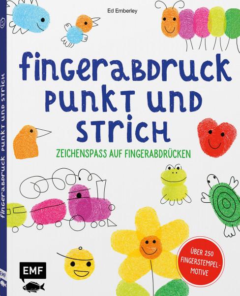 Fingerabdruck, Punkt und Strich – Zeichenspaß auf Fingerabdrücken (Ed Emberley)   EMF Vlg.