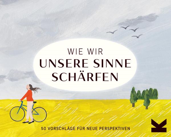 Laurence King Verlag Wie wir unsere Sinne schärfen