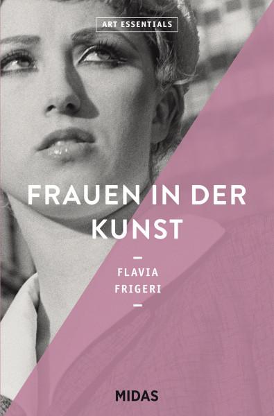 Frauen in der Kunst (Flavia Frigeri)   Midas Vlg.