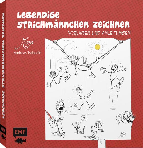 Lebendige Strichmännchen zeichnen (Andreas Tschudin) | EMF Vlg.