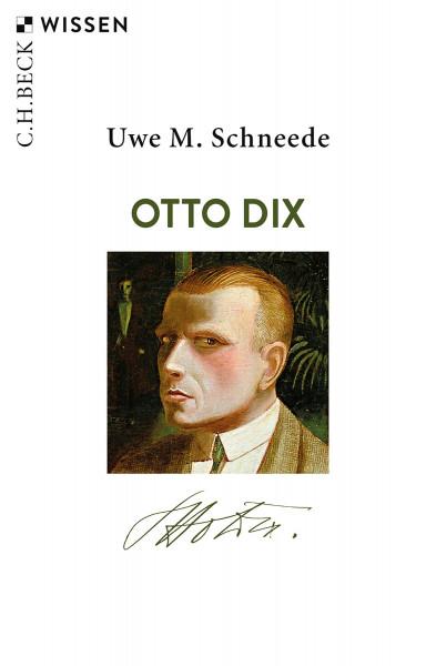 Uwe M. Schneede: Otto Dix