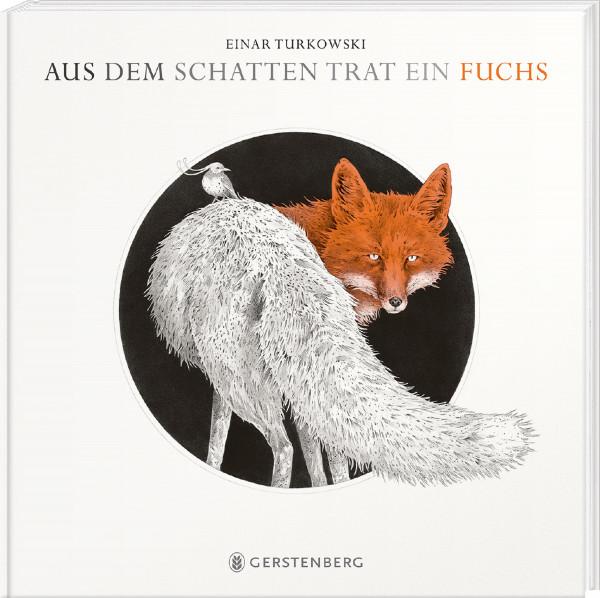 Gerstenberg Verlag Aus dem Schatten trat ein Fuchs