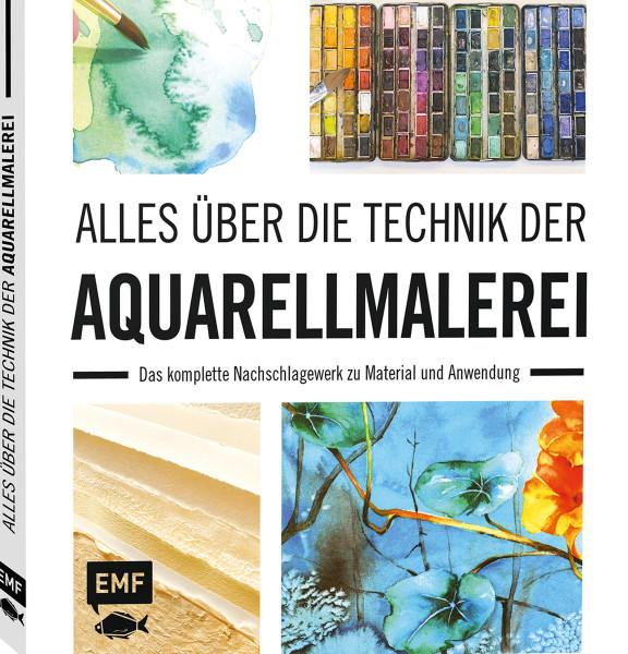 Edition Michael Fischer Alles über die Technik der Aquarellmalerei