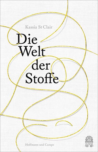 Hoffmann und Campe Verlag Die Welt der Stoffe