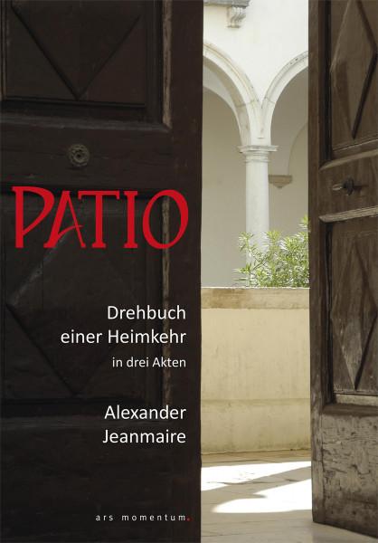 Patio (Alexander Jeanmaire) | Ars Momentum Kunstvlg.