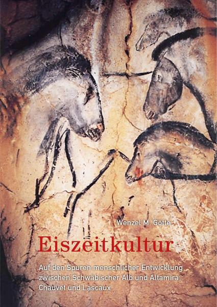 Eiszeitkultur (Wenzel M. Götte) | Verlag Freies Geistesleben
