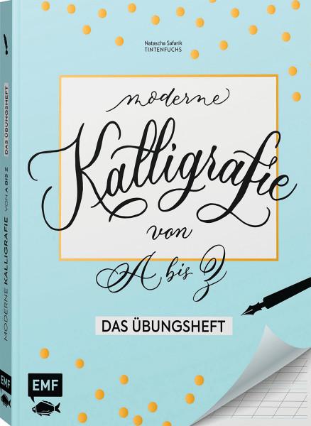 Edition Michael Fischer Moderne Kalligrafie von A bis Z