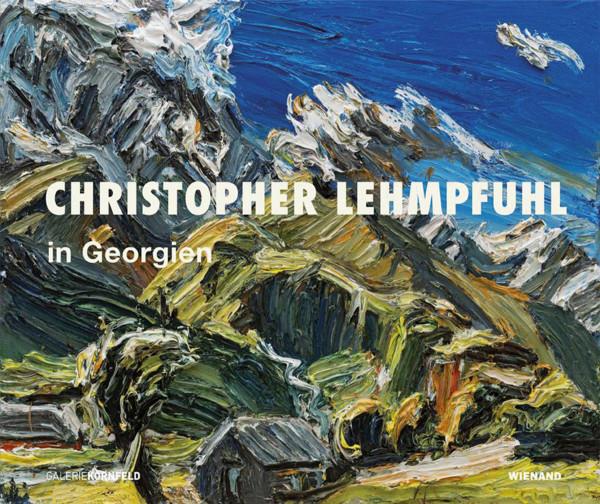 Wienand Verlag Christopher Lehmpfuhl – In Georgien