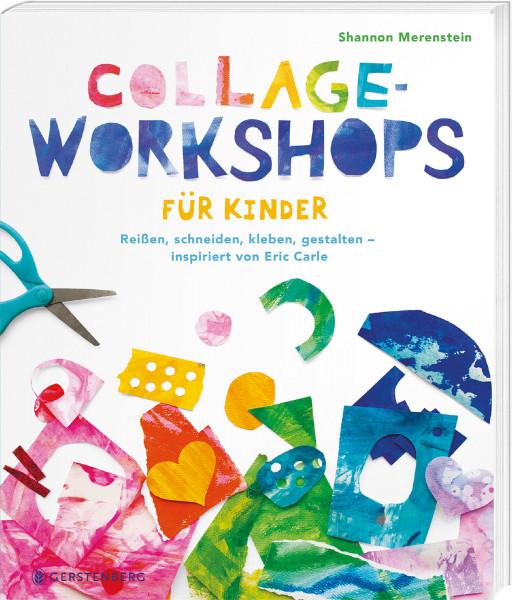 Collage-Workshops für Kinder - inspiriert von Eric Carle (Shannon Merenstein) | Gerstenberg Vlg.