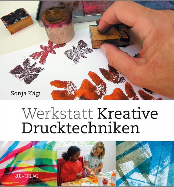AT Verlag Werkstatt Kreative Drucktechniken
