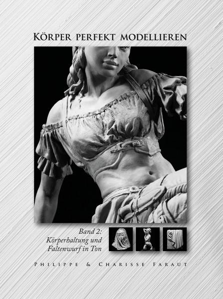 Körper perfekt modellieren, Bd. 2 (Philippe u. Charisse Faraut)   Hanusch Vlg.