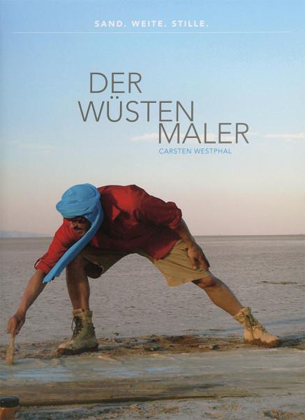 Carsten Westphal Der Wüstenmaler Carsten Westphal