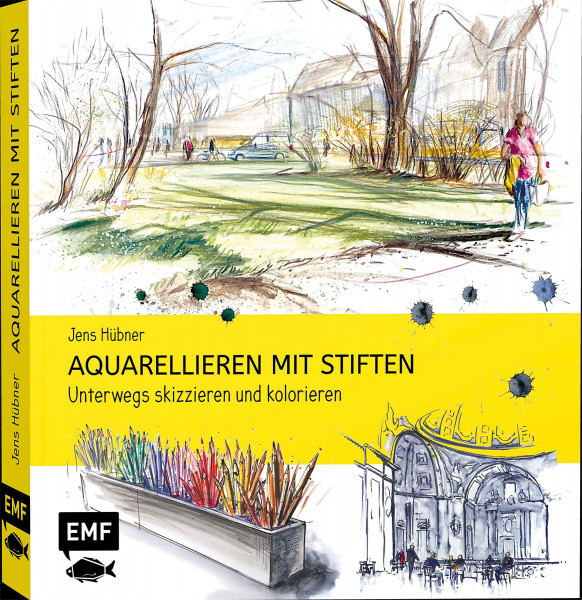 Aquarellieren mit Stiften (Jens Hübner) | EMF Vlg.