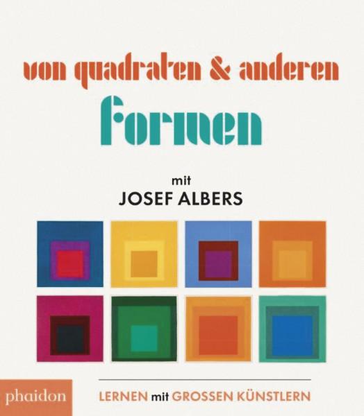 Phaidon Von Quadraten und anderen Formen mit Josef Albers
