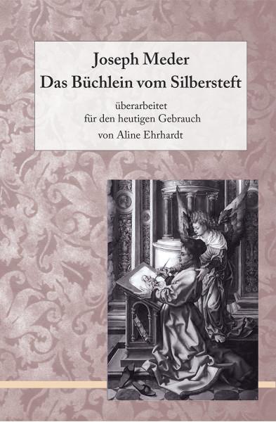 Cenninas Verlag Joseph Meder. Das Büchlein vom Silbersteft