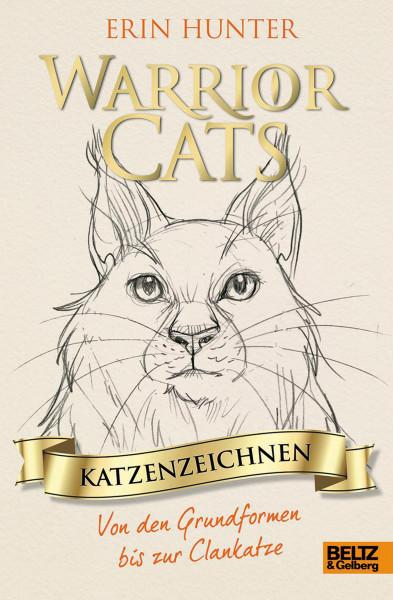Beltz & Gelberg Verlag Warrior Cats - Katzenzeichnen