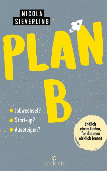 Kailash Plan B