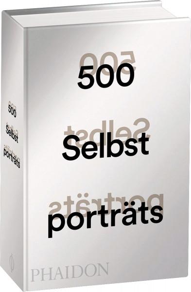 Phaidon 500 Selbstporträts