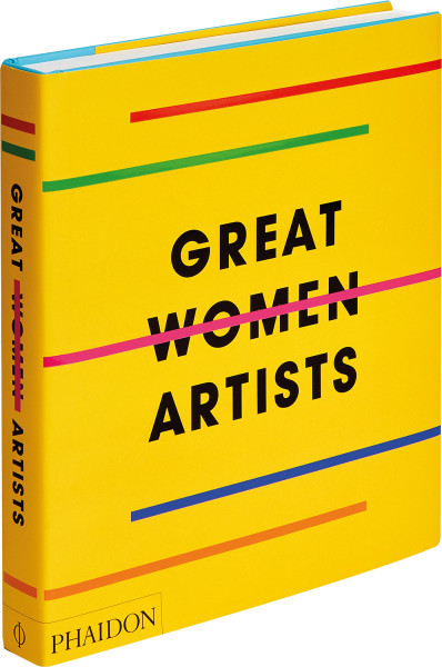 Phaidon Verlag Great Women Artists