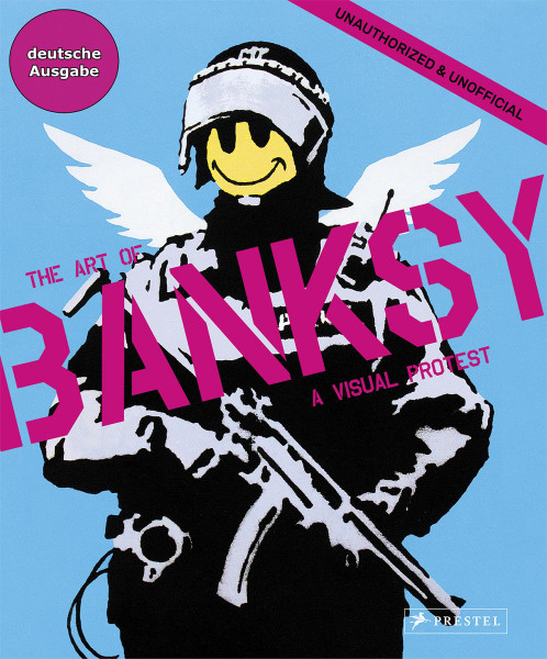 The Art of Banksy (Gianni Mercurio (Hrsg.))   Prestel Vlg.