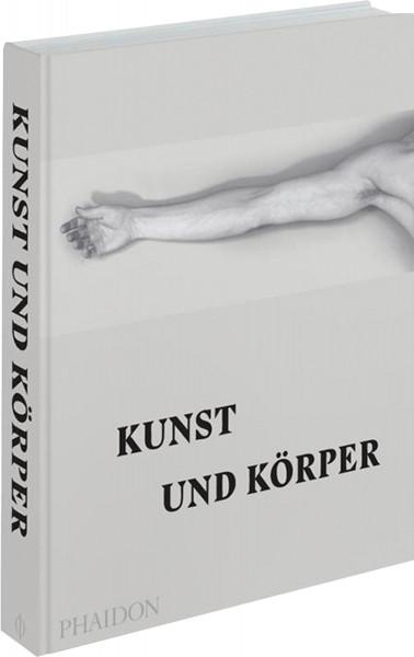Phaidon Verlag Kunst und Körper