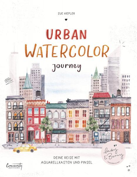 Urban Watercolor Journey – Deine Reise mit Aquarellkasten und Pinsel (Sue Hiepler) | Community Editions