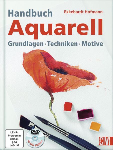 Handbuch Aquarell (Ekkehardt Hofmann)   Christophorus Vlg.