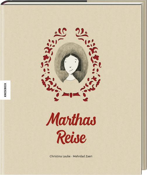 Knesebeck Marthas Reise