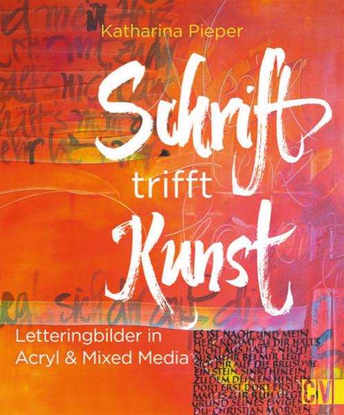 Schrift trifft Kunst (Katharina Pieper) | Christophorus Vlg.